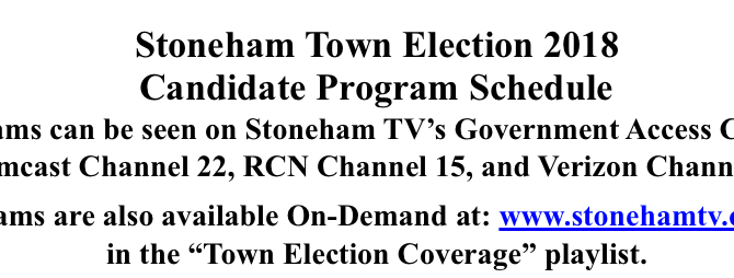 Stoneham Town Election 2018 Candidate Program Schedule
