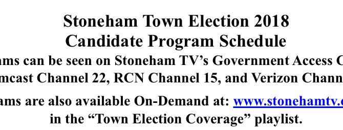 Stoneham Town Election 2018 Candidate Program Schedule