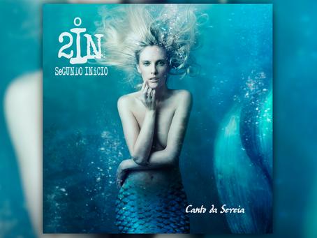 O Single Canto da Sereia está disponível!