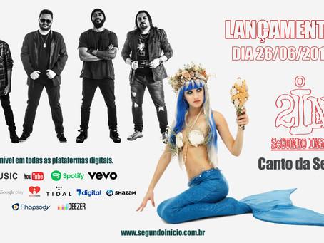 Lançamento dia 26/06/2017 Single Canto da Sereia.
