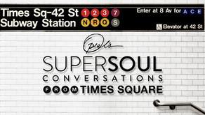 De lessen van wereldsterren bij SuperSoul Conversations @Times Square
