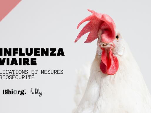 Influenza aviaire : Explications et mesures de biosécurité pour les opérateurs professionnels