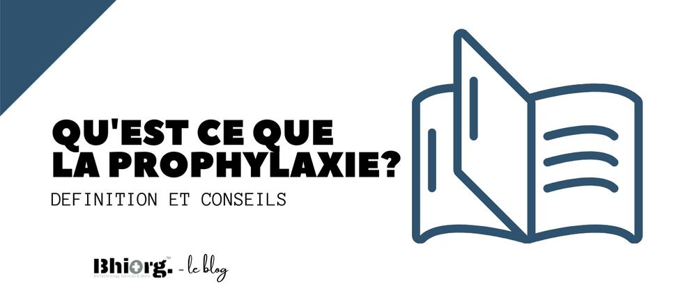 La Prophylaxie