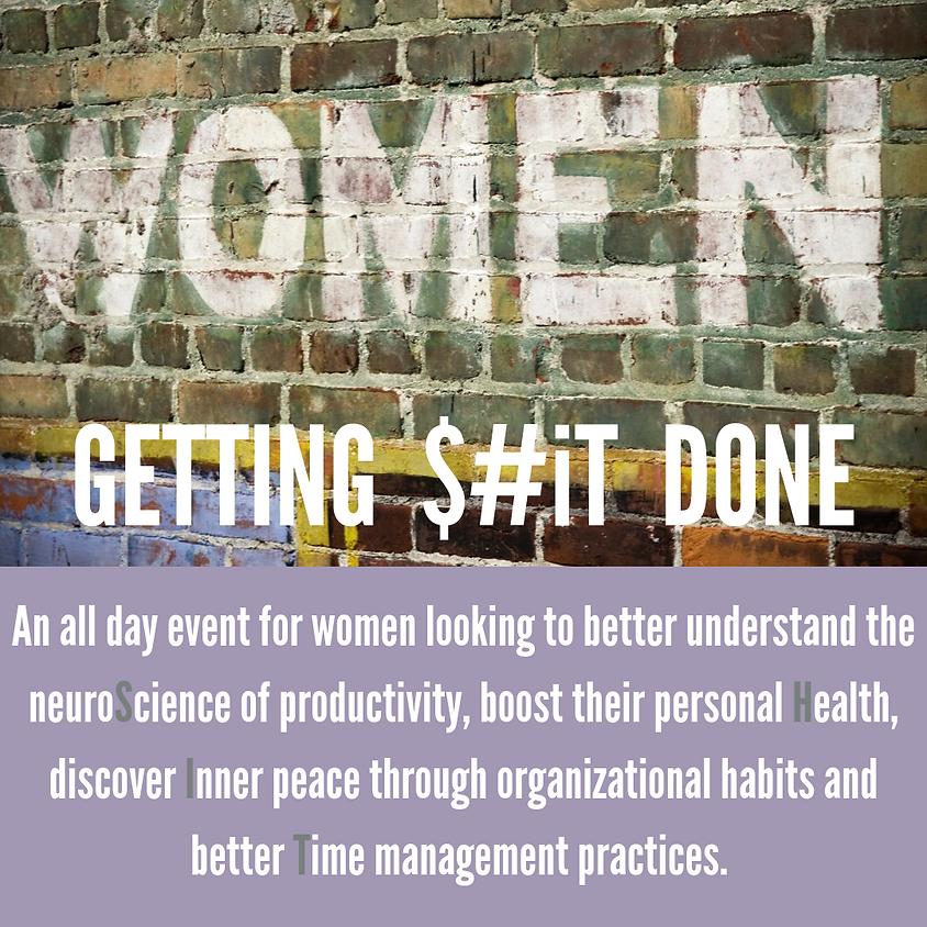 Women Getting $#iT Done