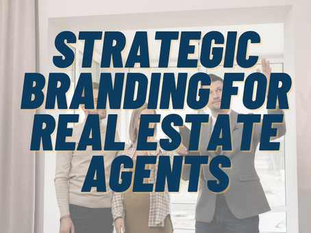 Strategic Branding For Real Estate Agents | Stand Out During Harsh Times