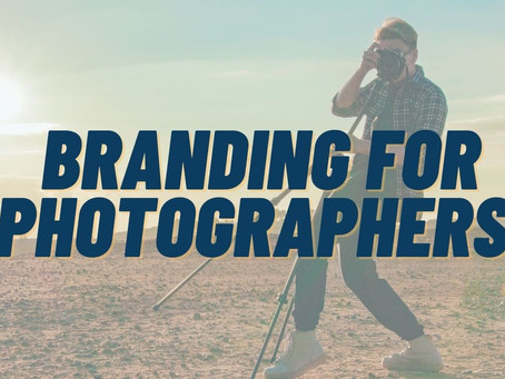 Branding For Photographers | The Perfect Exposure!
