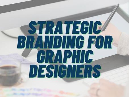 Strategic Branding For A Graphic Designer | A Golden Opportunity