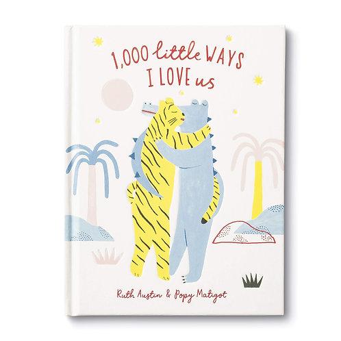 1000 Little Ways I Love Us