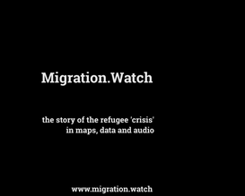 MIGRATION WATCH: a podcast and interactive website