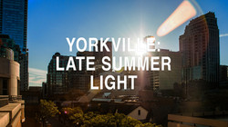 YORKVILLE-LATE SUMMER LIGHT