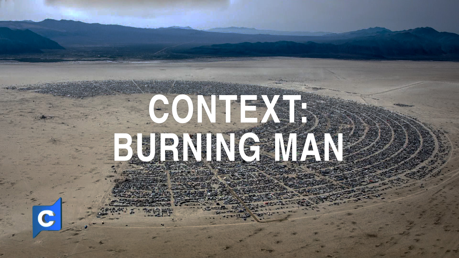CONTEXT - BURNING MAN