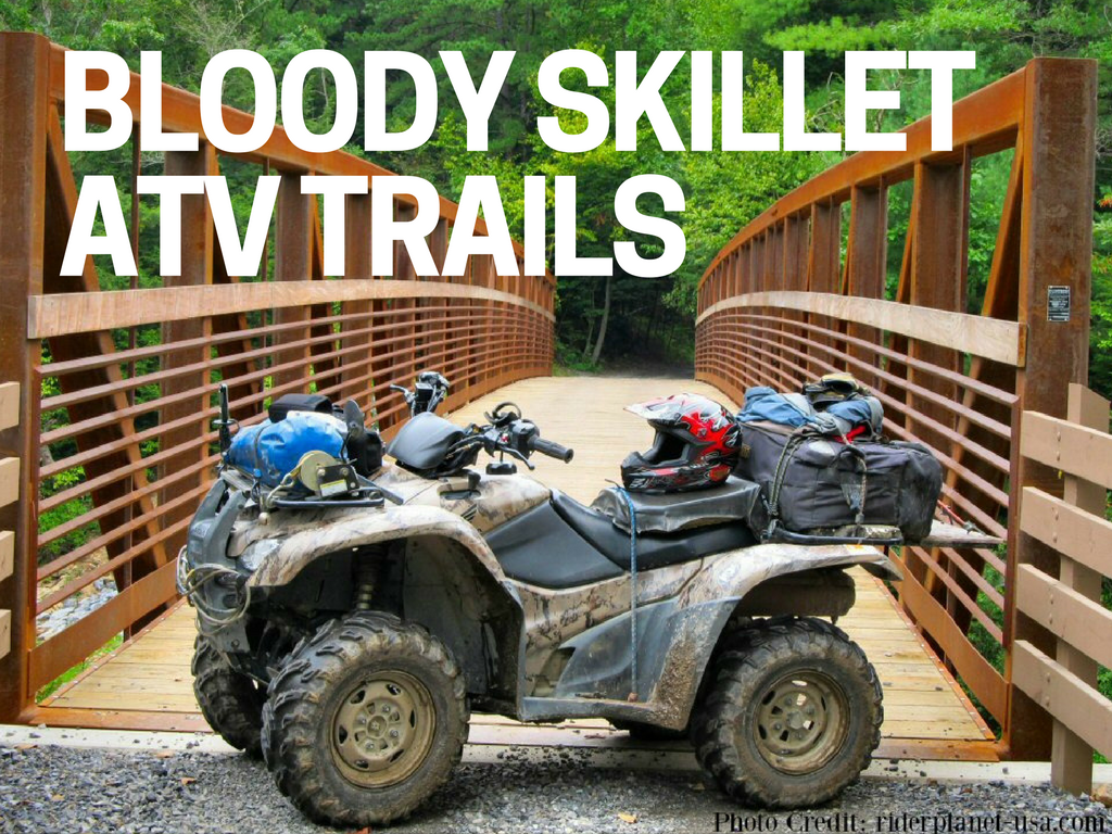 Bloody Skillet ATV Trails