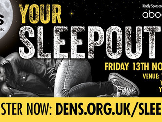 DENS: YOUR SLEEPOUT - 13th November 2020