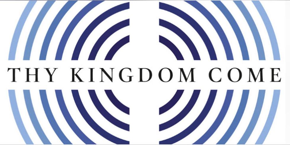 Thy Kingdom Come Celebration