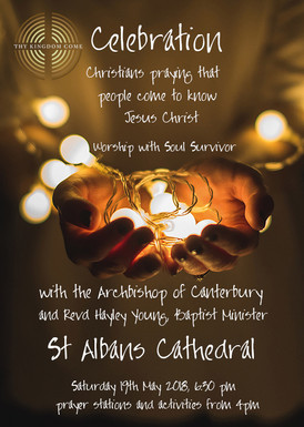 Thy Kingdom Come Beacon Celebration Event – Saturday 19th May, 18.30 at St Albans Cathedral