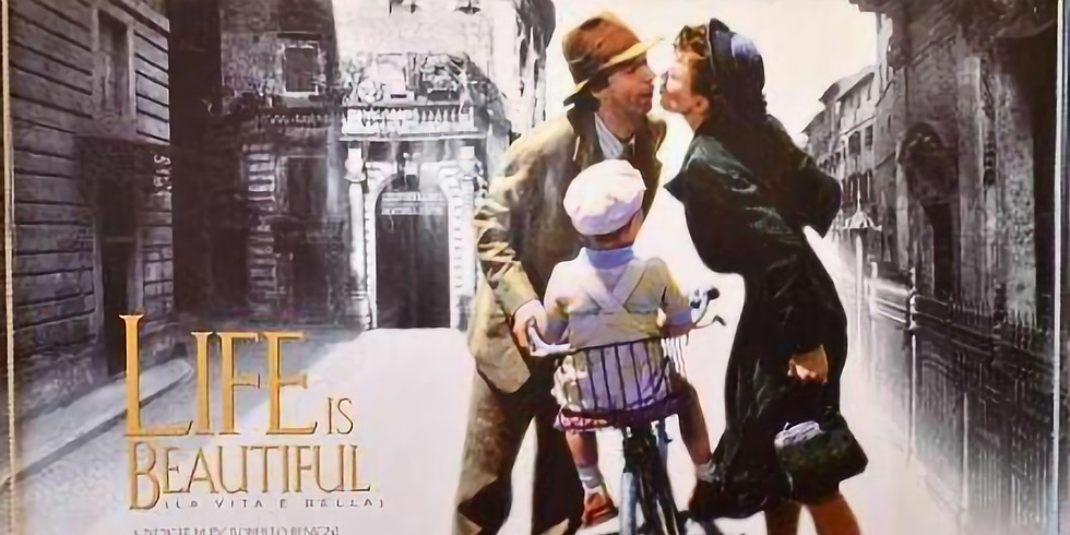 Life is Beautiful - Lent Film Course