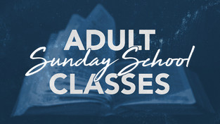 Adult Sunday School Classes
