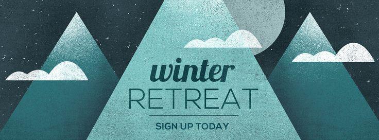 winter retreat ideas  DEADLINE: WINTER RETREAT 2018 | Orchard Park Wesleyan Church