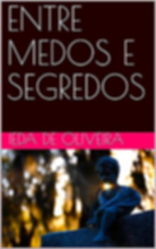 entremedosesegredos_ebook_iedadeoliveira