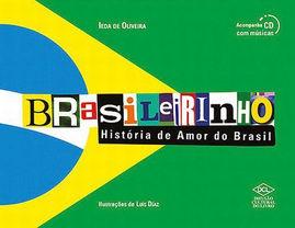 Brasileirinho: História de Amor do Brasil