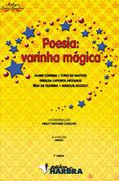 Poesia: varinha mágica (Antologia Poética Brasileira)
