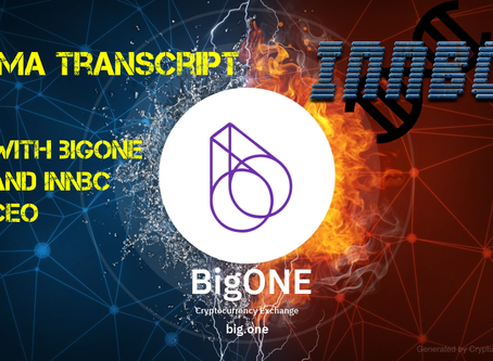 Big One top exchange CEO AMA transcript for INNBC listing