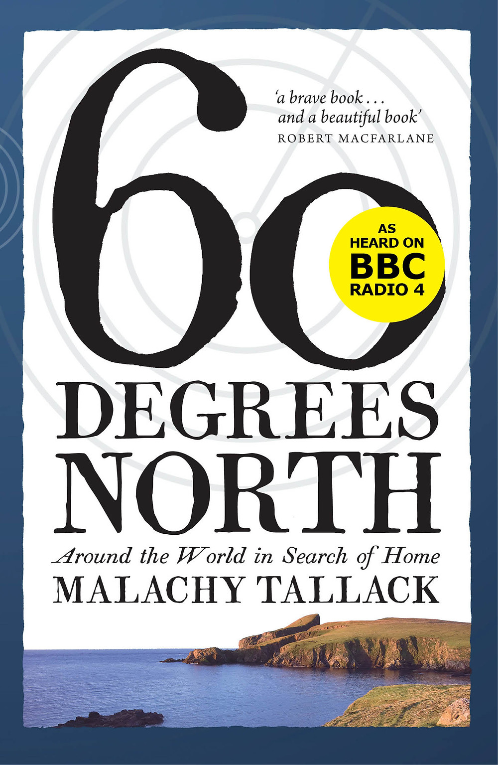 Sixty Degrees North, by Malachy Tallack