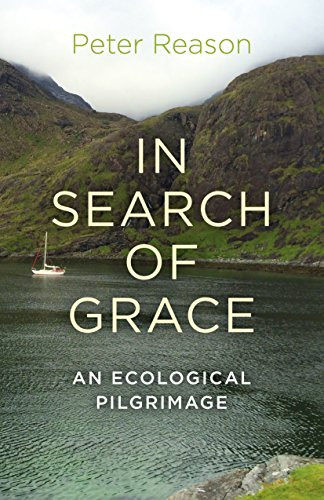 In Search of Grace: An Ecological Pilgrimage: REVIEW