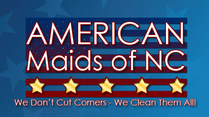 Why choose American Maids of North Carolina?