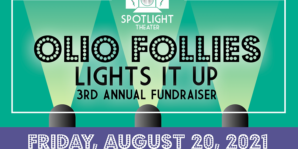 "Olio Follies ""Lights It Up"""