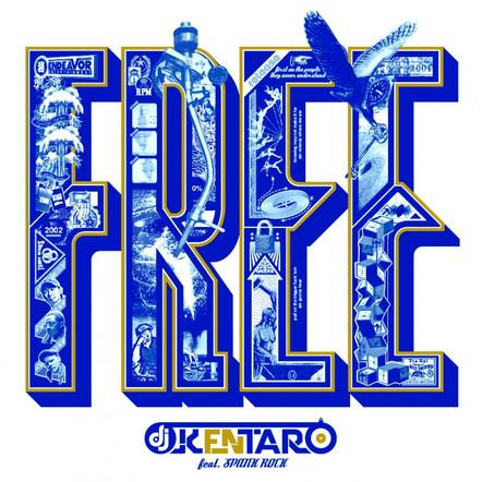 Free - DJ Kentaro x Spank Rock