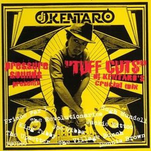 Tuff Cuts - DJ Kentaro