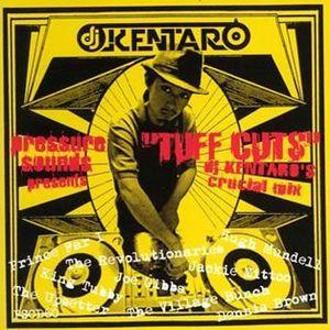 Tuff Cuts - DJ Kentaro