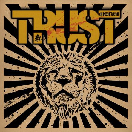 Trust - DJ Kentaro