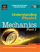 Understanding Physics - D.C Pandey