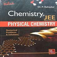 Physical Chemistry by P.  Bahadur