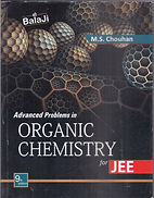 Advanced Problems In Organic Chemistry For JEE by MS Chauhan