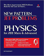 Practice book Physics for JEE Main & JEE Advanced – D.C Pandey