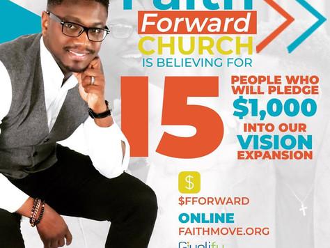 FAITH FORWARD CHURCH IS BELIEVING BIG!