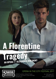 A Florentine Tragedy, Opera in the City Festival