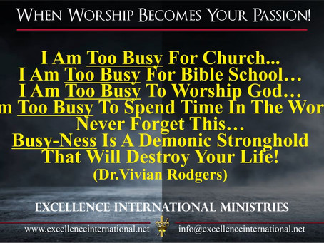 When worship becomes your passion...