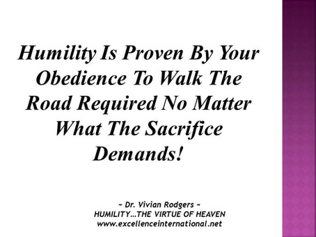 Humility... The Virtue Of Heaven. Part 6.