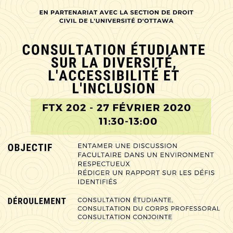 Consultation étudiante sur la diversité, l'accessibilité et inclusion-Section de droit civil de l'Université d'Ottawa