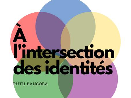 À l'intersection des identités
