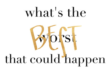 whats the BEST that could happen?