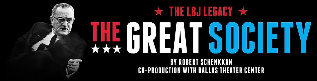 The Great Society by Robert Schenkkan