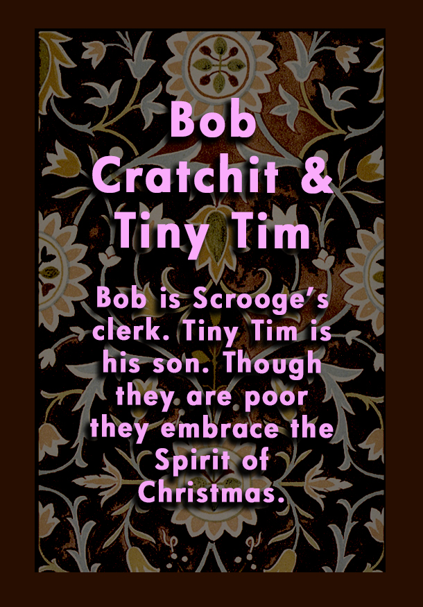 Bob Crachit and Tiny Tim