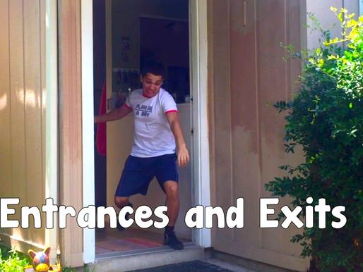 Unforgettable Entrances & Exits