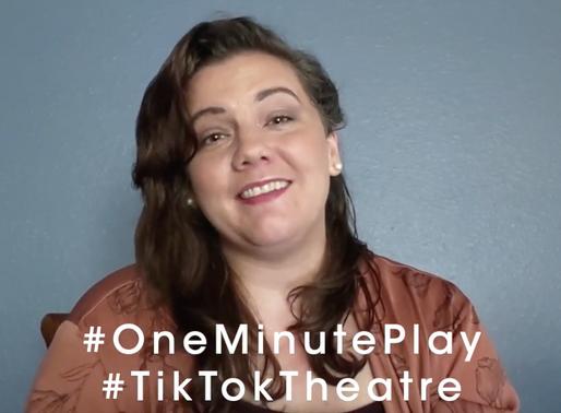 TikTok Theatre: 1-minute Play Challenge