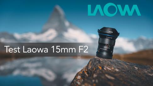 Test LAOWA 15mm f2 Zero D NIKON Z